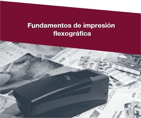 Fundamentals of flexographic printing – 3rd edition