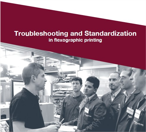 Troubleshooting & standardization for flexography – 7th edition