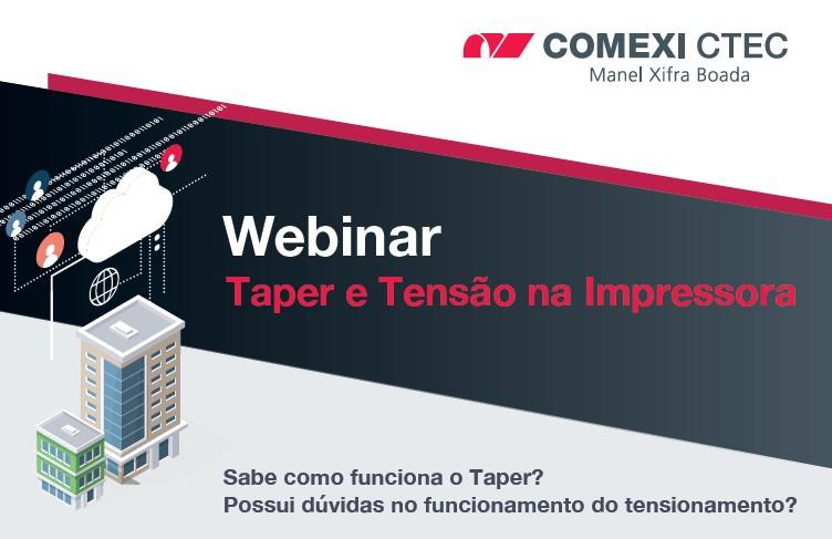 Webinar Taper e Tensão na Impressora